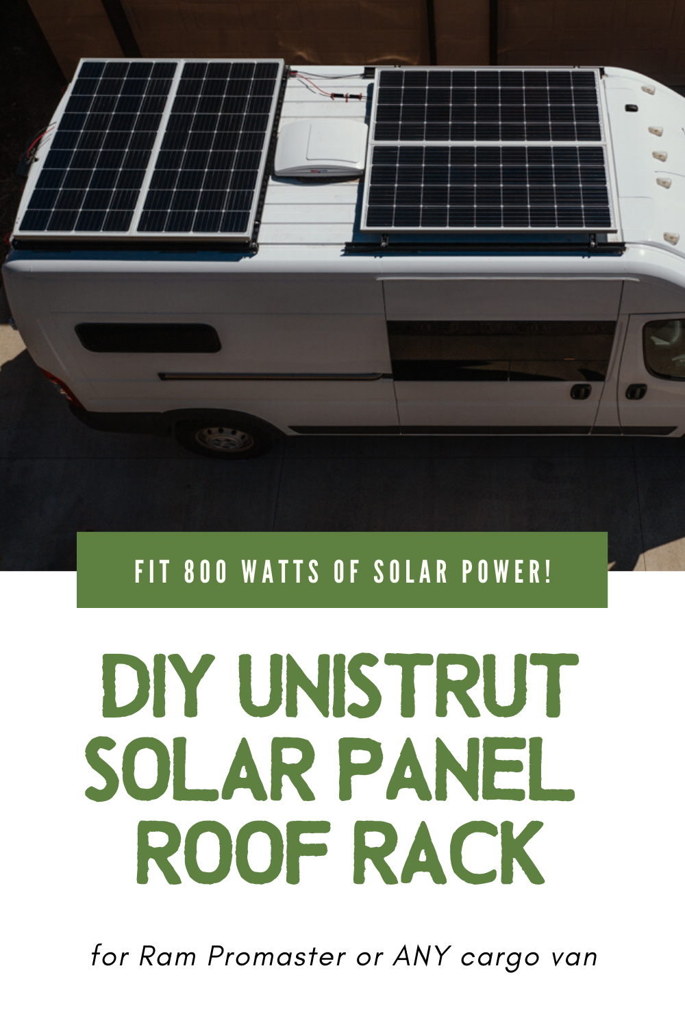 How To Build A Unistrut Roof Rack On A Van To Fit 800 Watts Of Solar Panels And A Fan In 2020 Solar Panels Roof Roof Rack Solar Panels