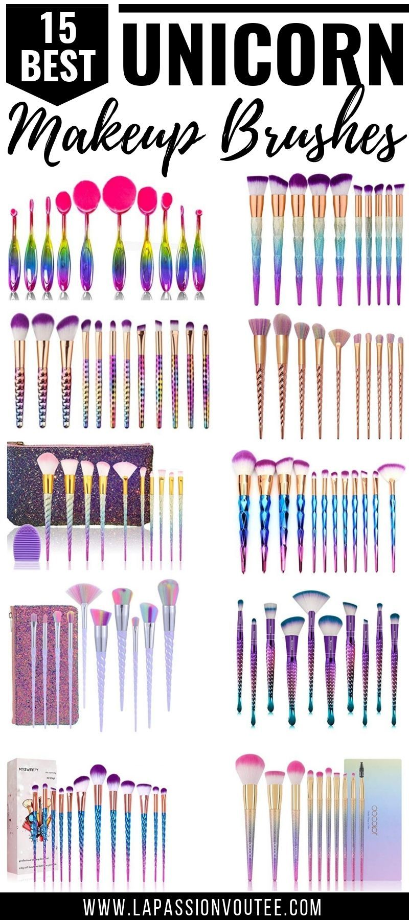Top 10 Best Makeup Brush Sets On Amazon Worth Every Penny Unicorn Makeup Brushes Makeup Brushes Guide Makeup Brushes