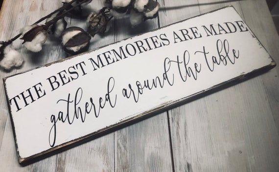 Farmhouse kitchen sign - the best memories are made gathered around the table - size variations available #farmhousekitchencountertops