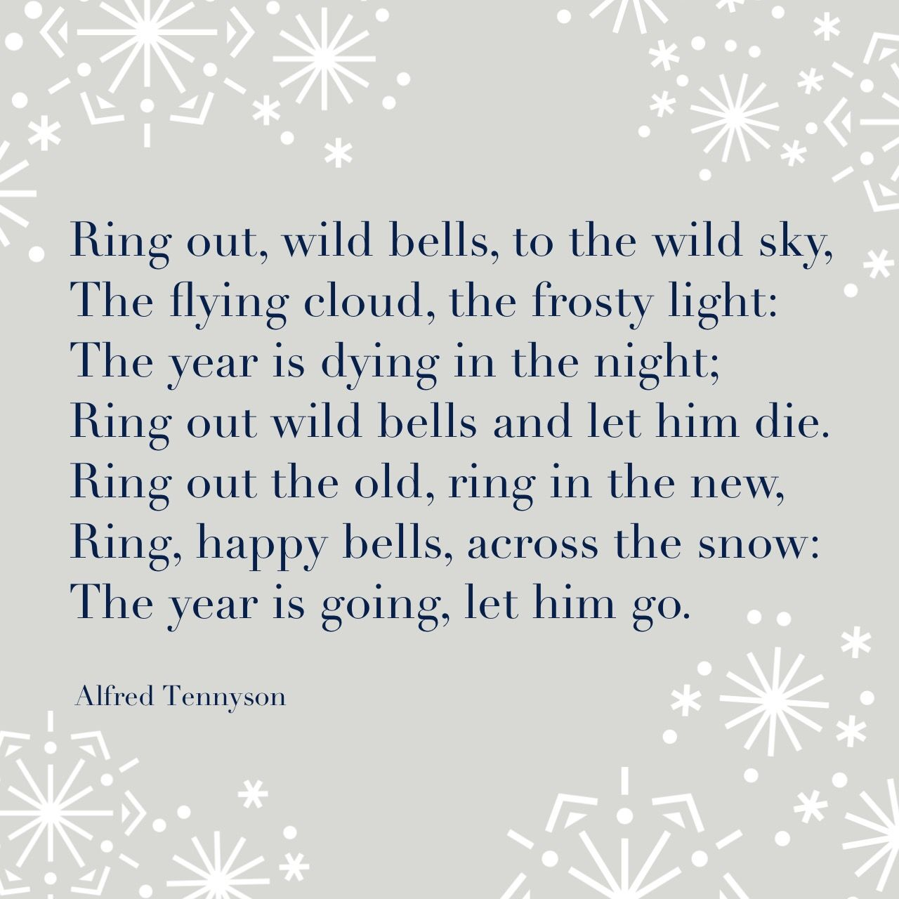from Ring Out Wild Bells, by Alfred, Lord Tennyson ...