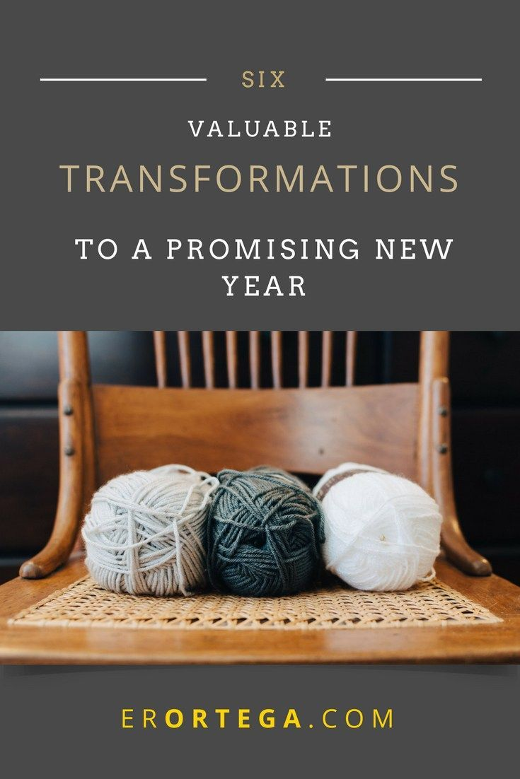 Six Valuable Transformations to a Promising New Year | Devotionals ...