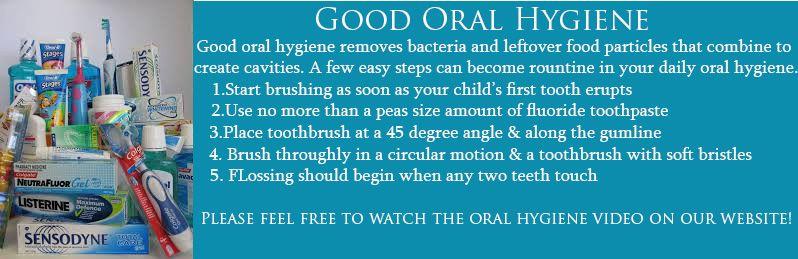 Good Oral Hygiene Dr. Marc E. Goldenberg, Dr. Kate M. Pierce, and Dr. Matthew S. Applebaum Pediatric Dental Office Greensboro, NC
