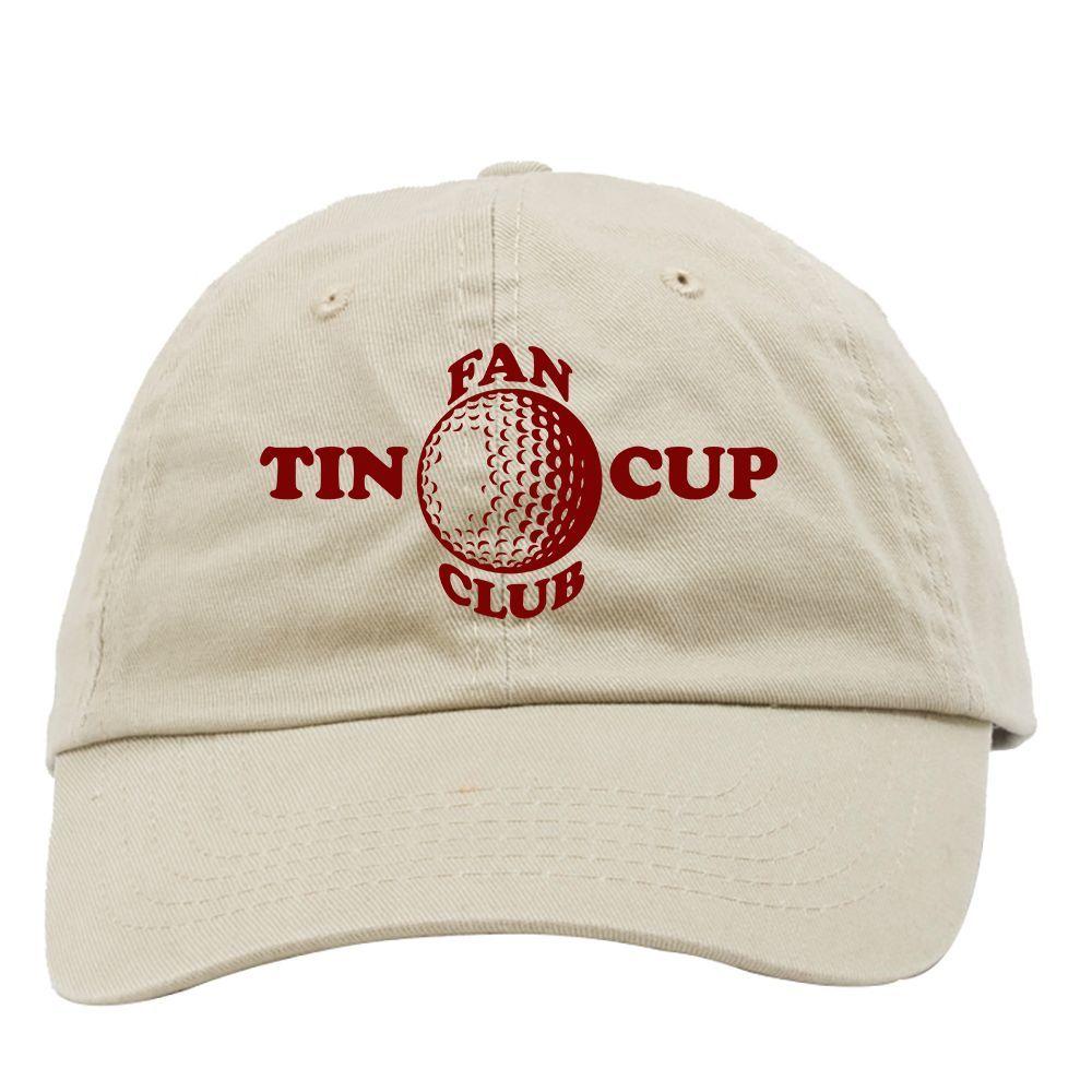 c4814e98a Tin Cup Fan Club