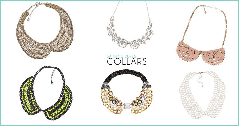 More: http://thefashiondupes.blogspot.it/2012/09/3thing-dupes-collars.html