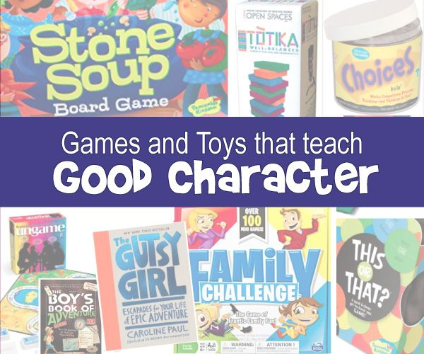best toy and game gift ideas that teach good character