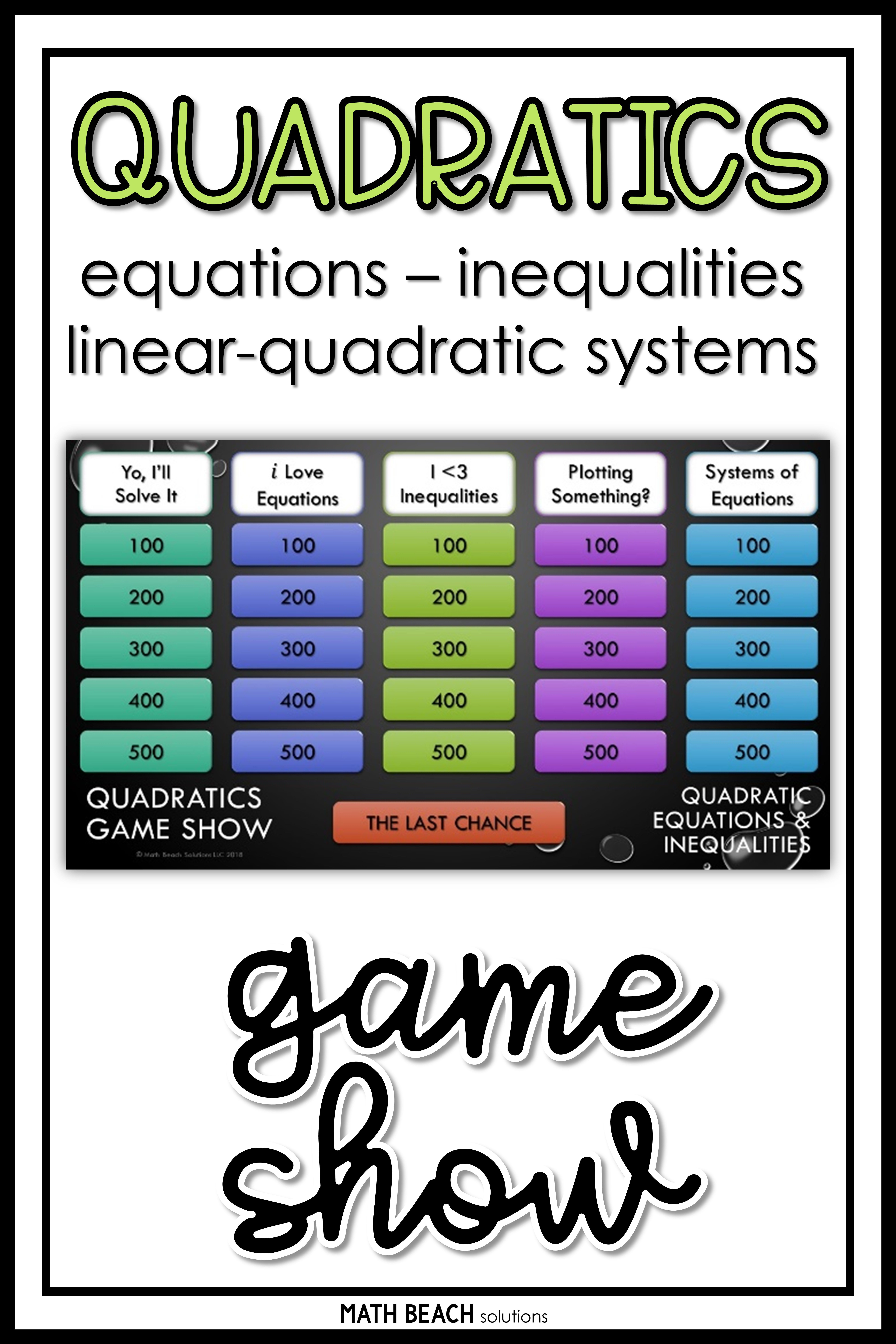 Game Shows Can Be A Great Way To Engage Algebra Students With An Otherwise Tedious But Important Topic I Quadratics Factoring Quadratics Quadratic Equation [ 9792 x 6528 Pixel ]