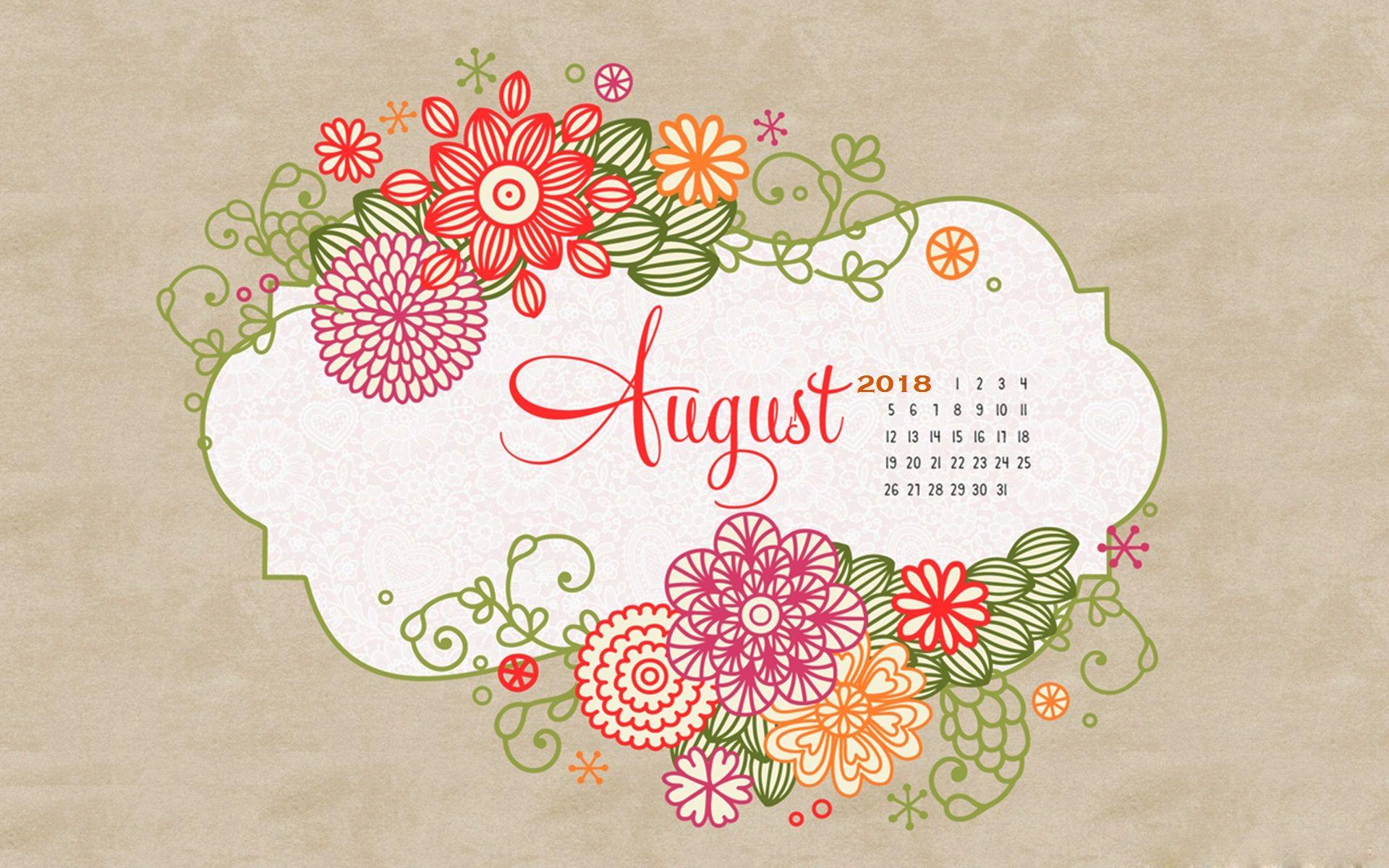 August 2018 Desktop Background Calendar Calendar Wallpaper Calendar 2019 Design August Wallpaper