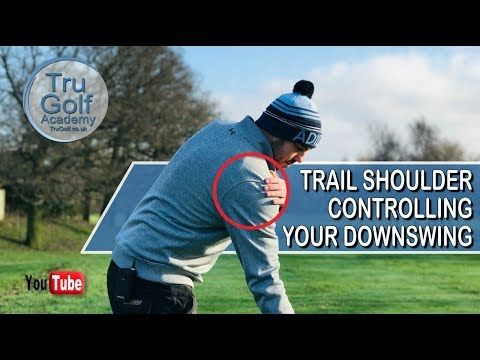 trail shoulder controlling your downswing  youtube in