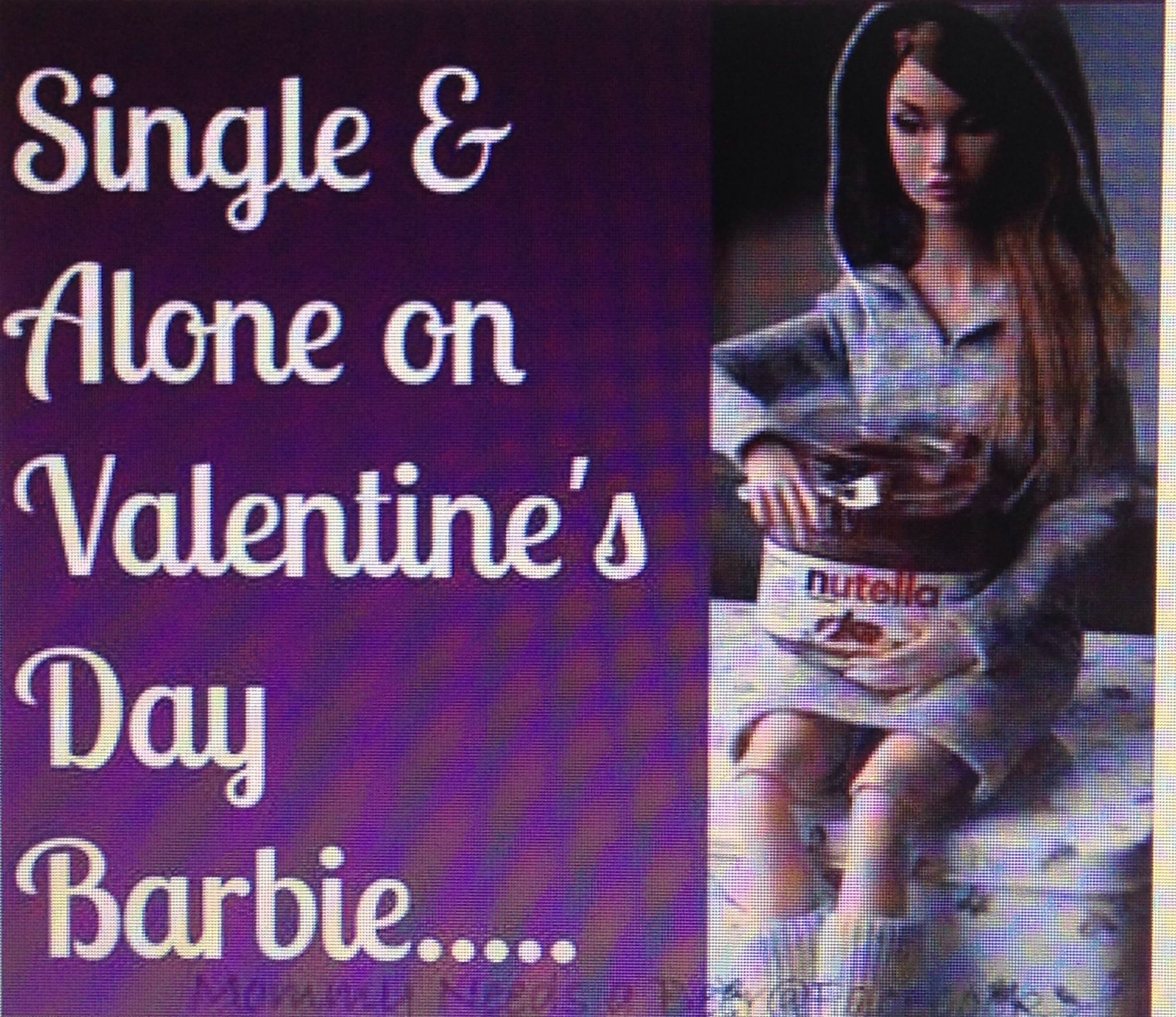 Valentines Day Single Alone Funny Lol Humor Funny Quotes Single Humor Haha Funny