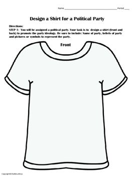 Political Parties Design A T Shirt Activity Minor Third Parties This Is A Fun Activity In Which Students Create T Shirts Of American Political Parties