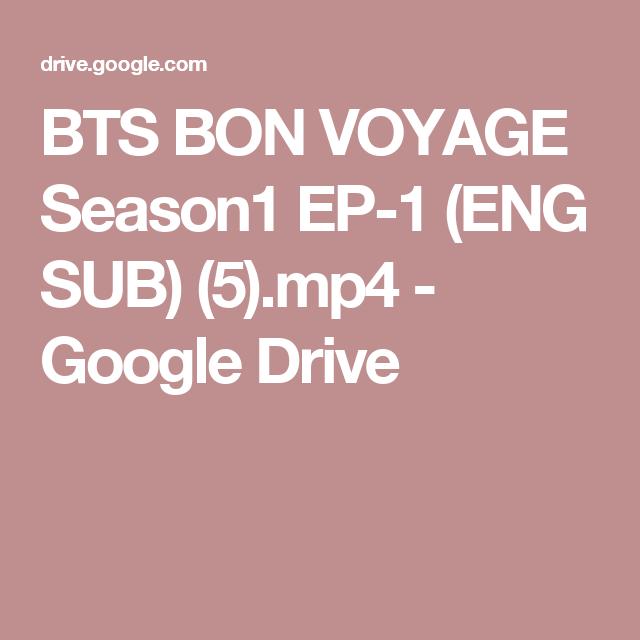 BTS BON VOYAGE Season1 EP-1 (ENG SUB) (5) mp4 - Google Drive