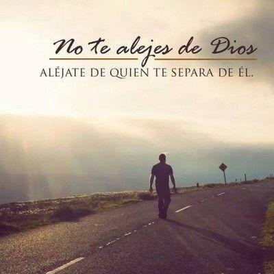 No te alejes de DIOS... aléjate de quien te separa de Él. Imagenes De Jesus Con Frases Cristianas Para Redes Sociales