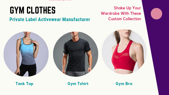 activewear manufacturer custom gym clothing manufacturers