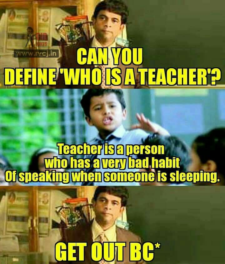 Perfect Definition Of A Teacher Funny School Jokes Fun Quotes Funny Funny School Memes