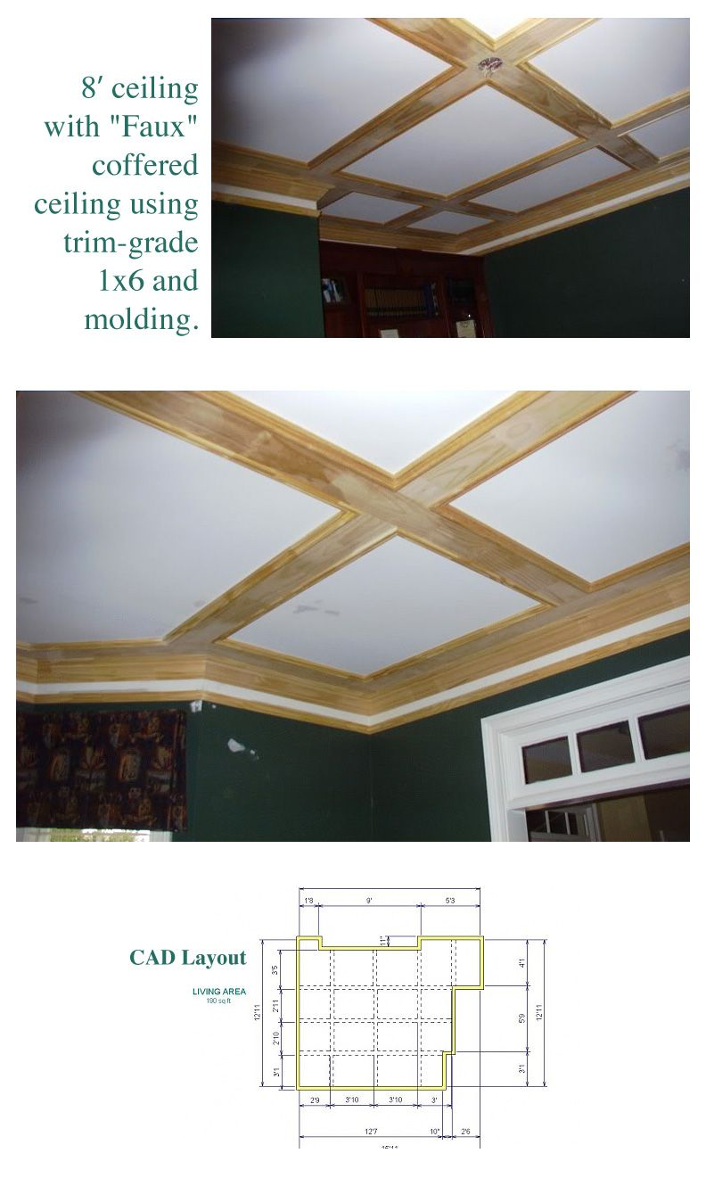 8' ceiling with faux coffered ceiling using trim-grade 1x6 and ...