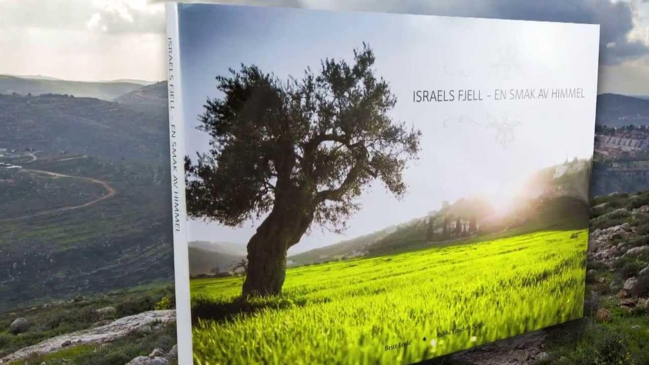 Ny bok: Israels fjell - En smak av himmel.