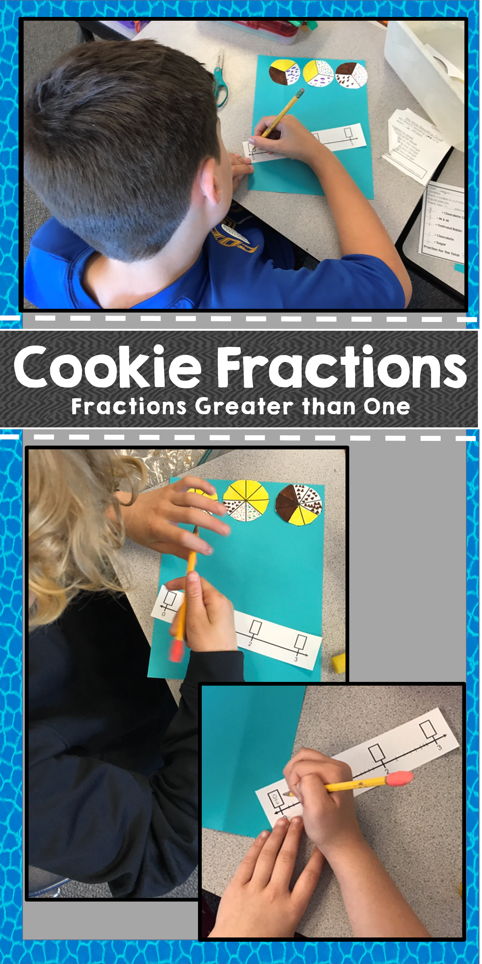 Cookie Fractions Craftivity Fractions Greater Than One On