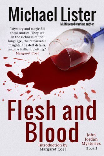 Flesh and blood a john jordan mystery book 3 by michael lister flesh and blood a john jordan mystery book 3 by michael lister http fandeluxe Image collections