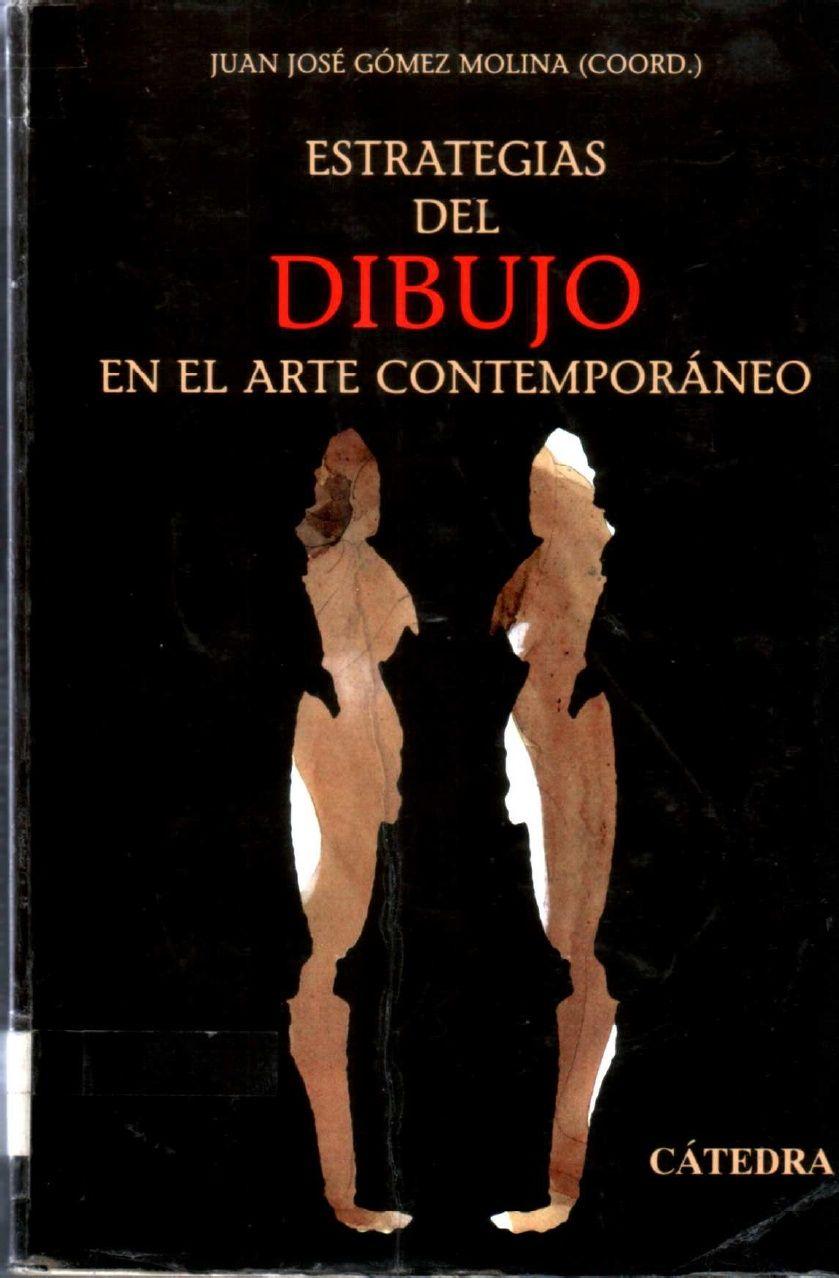 Estrategias Del Dibujo En El Arte Contemporaneo Pdf Documents Arte Grande Arte Arte Contemporaneo