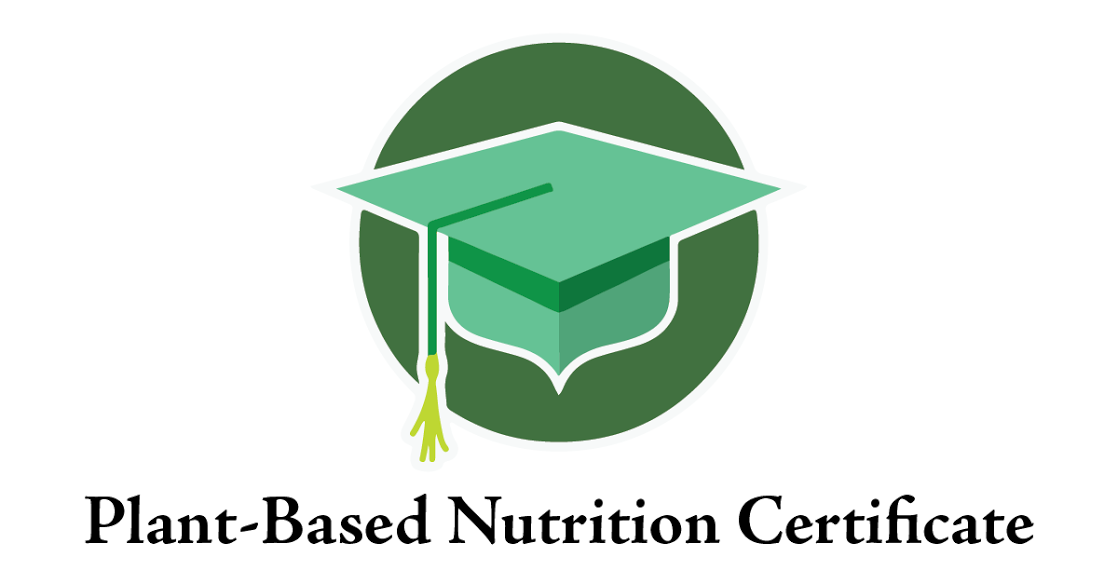 Plant Based Nutrition Certificate T Colin Campbell Center Plant
