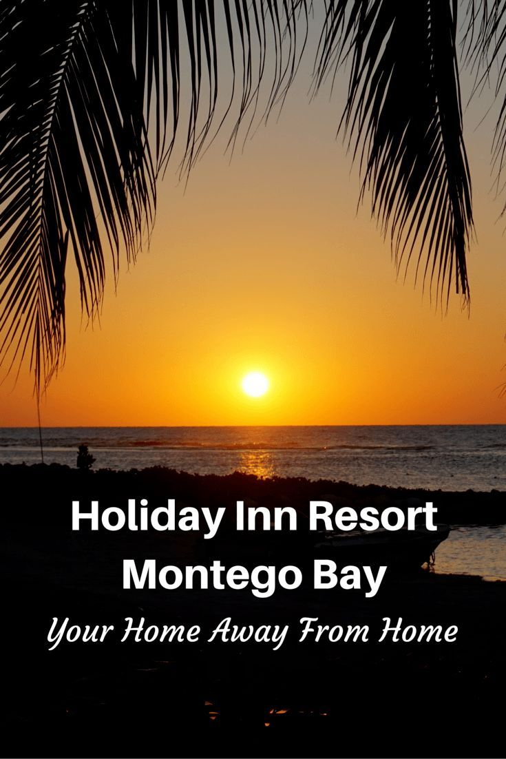 Holiday Inn Resort Montego Bay: Your Home Away From Home