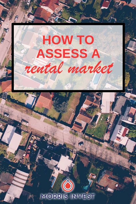 How to Assess a Rental Market - rental property analysis spreadsheet