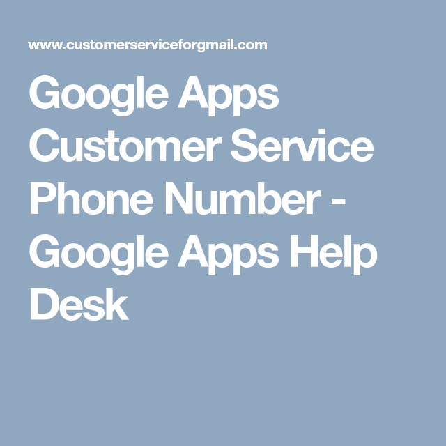 Google Apps Customer Service Phone Number   Google Apps Help Desk |  Buzzmeweb.com | Pinterest | Help Desk