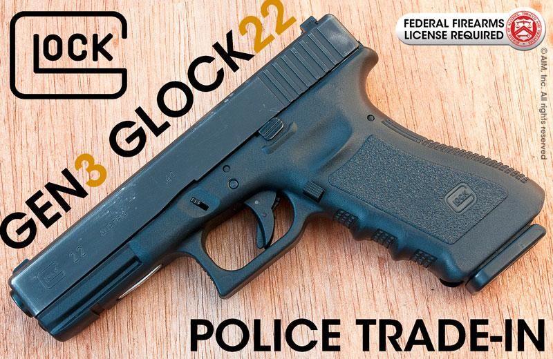 Police trade in gen3 Glock 22's - $$309 95   Slickguns   Henry