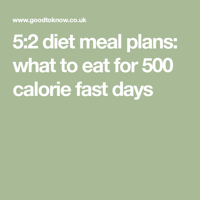 52 diet meal plans what to eat for 500 calorie fast days