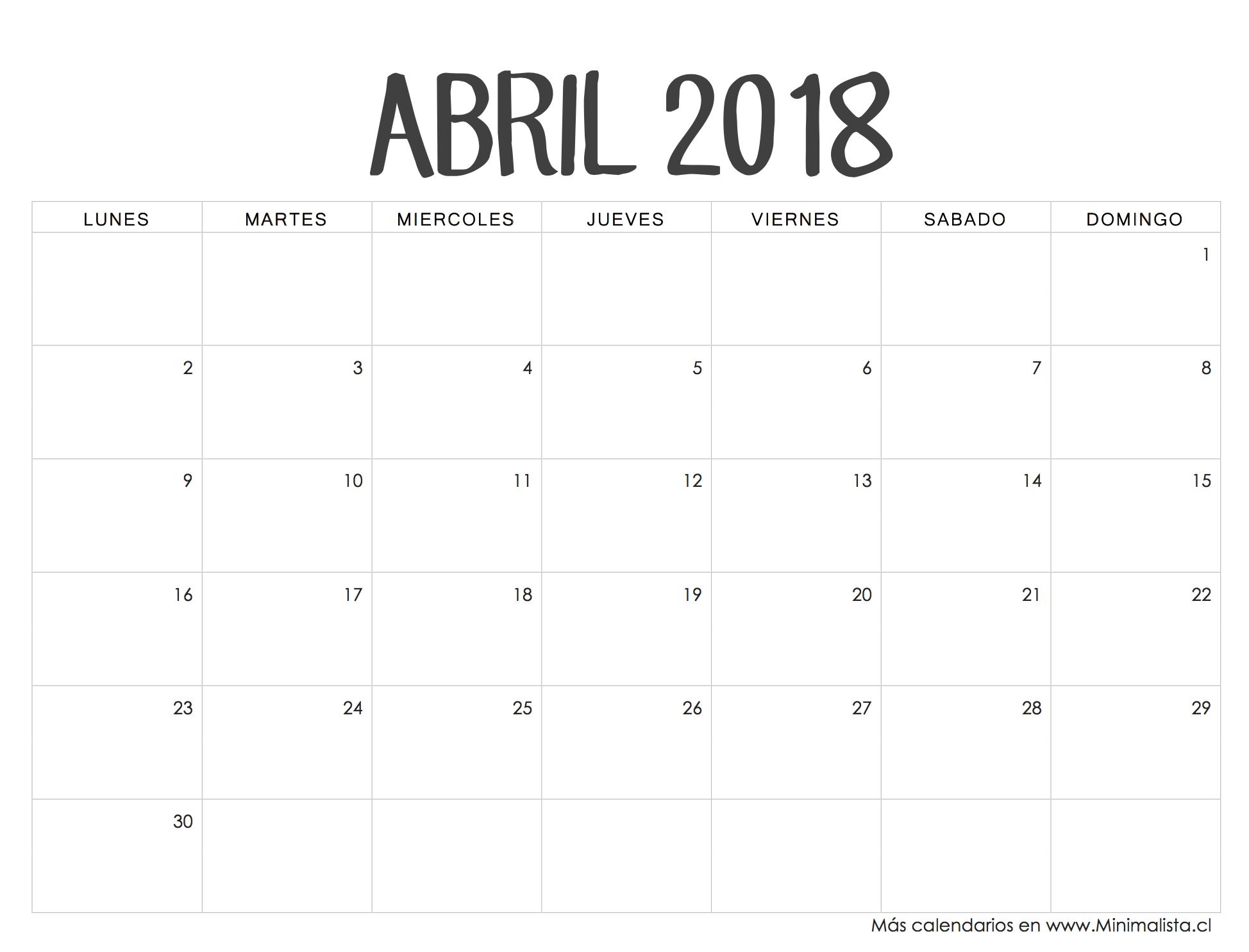 Calendario Abril 2018 | Escolares | Pinterest | Calendario para ...