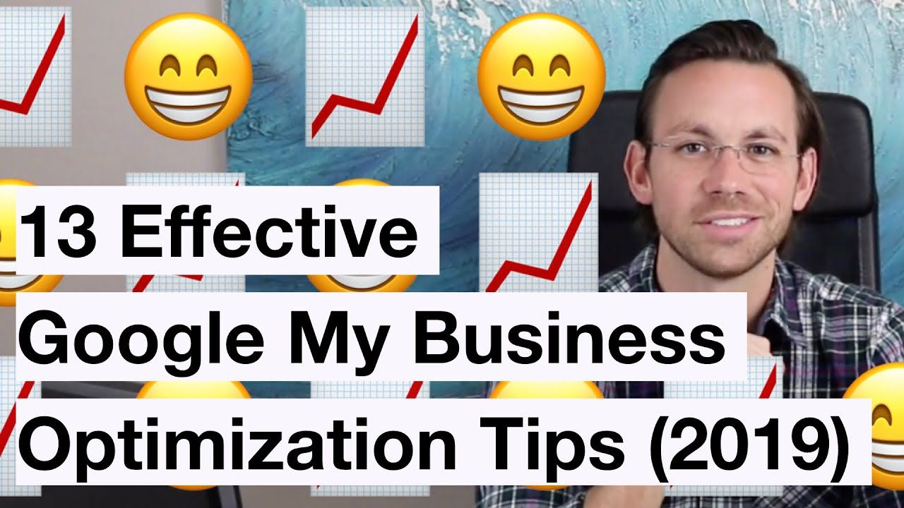 13 Google My Business Optimization Tips To Rank Higher in