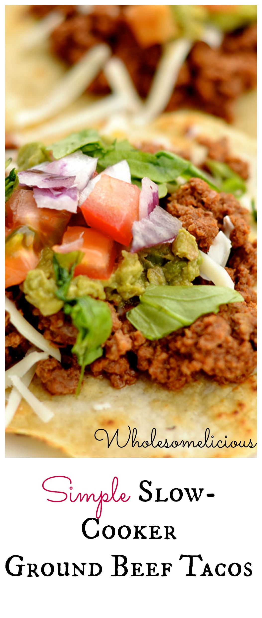 Slow Cooker Ground Beef Tacos Wholesomelicious Slow Cooker Ground Beef Paleo Slow Cooker Ground Beef Tacos