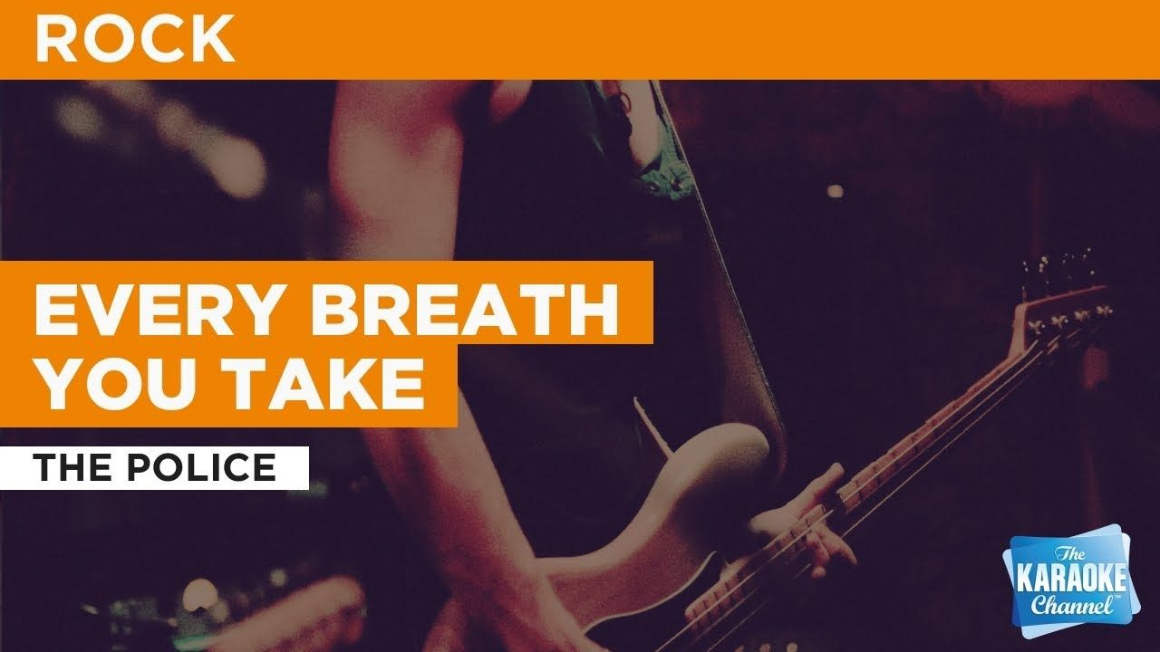 Every Breath You Take The Police Karaoke with Lyrics