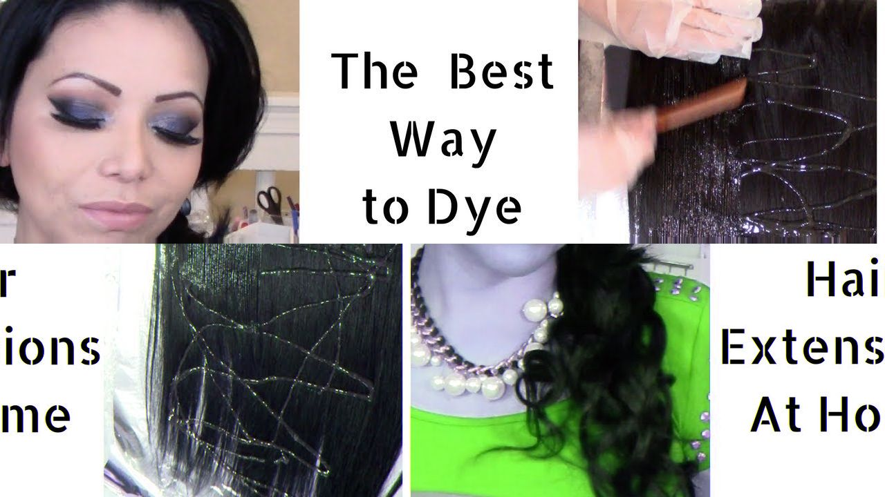 How to dye and style hair extensions at home diy human