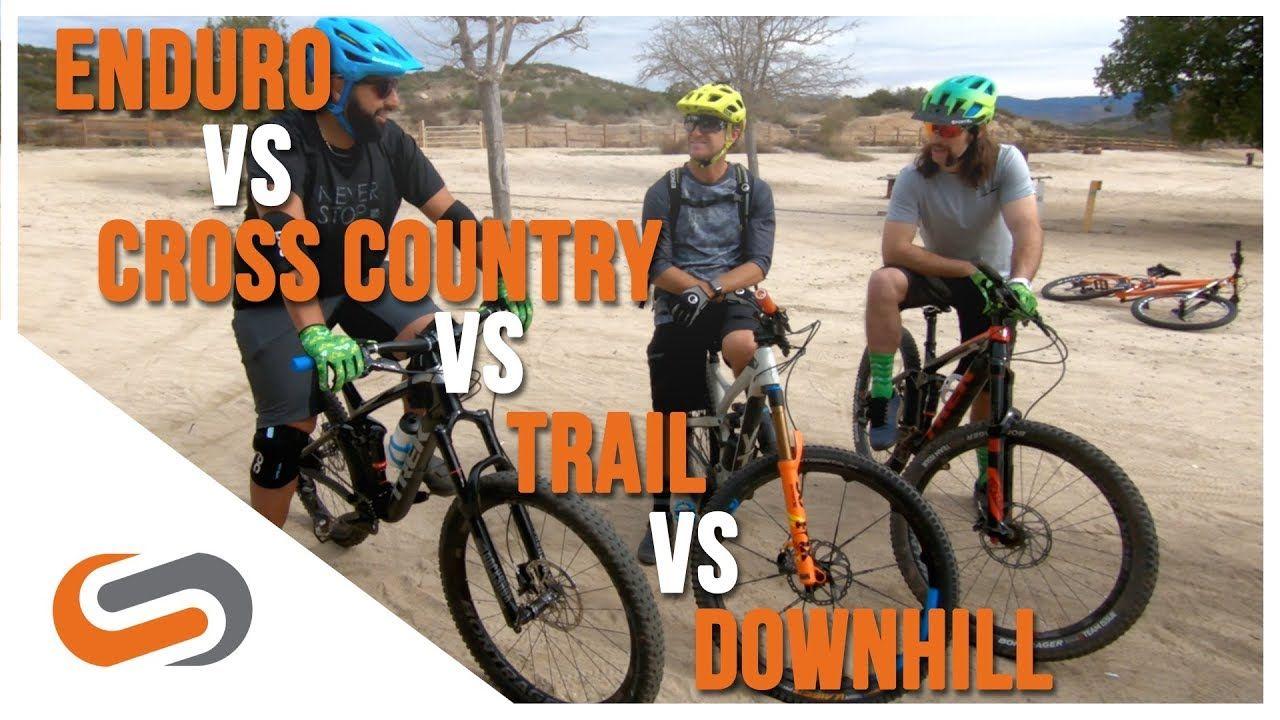 Mtb Categories Enduro Vs Cross Country Vs Trail Vs Downhill