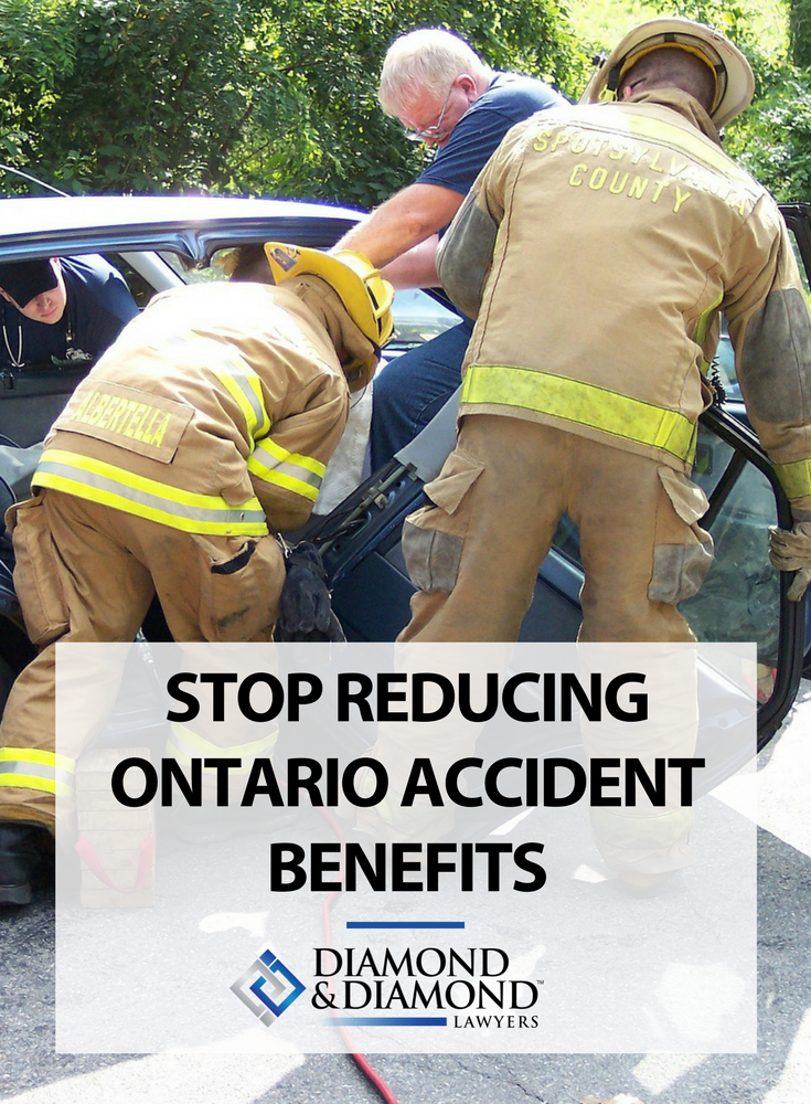 Stop Reducing Ontario Accident Benefits Personal injury