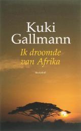 Nummer 5 in de Top5: Ik droomde van Afrika - Kuki Gallman