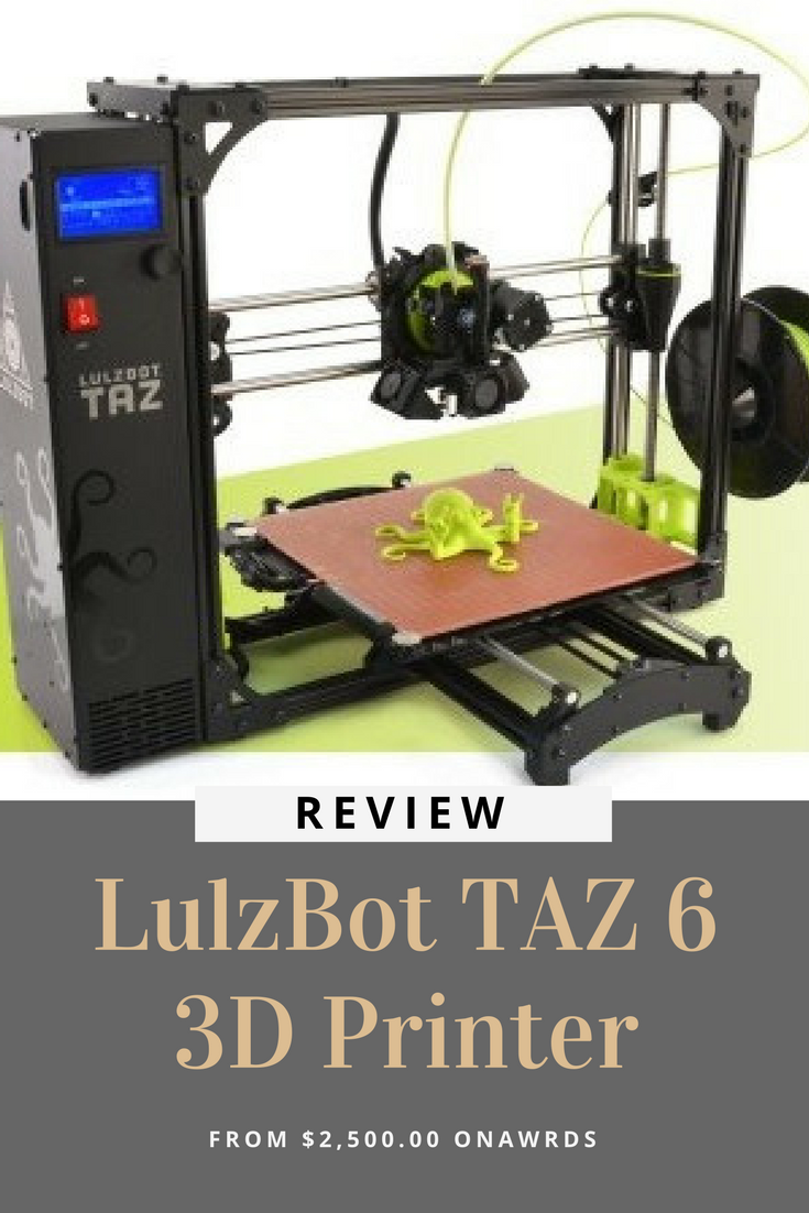 The LulzBot TAZ 6 features innovative self-leveling & self