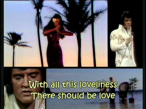 ▷ Elvis Presley - Blue Hawaii (with lyrics) - YouTube