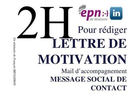 2 h pour 1 lettre de motivation   Lettre de motivation ...