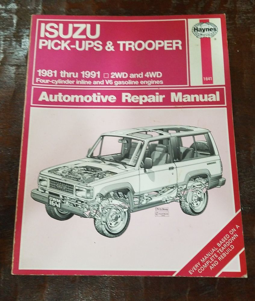 Isuzu Pick Ups Trooper 1981 Thru 1991 Haynes Repair Service Guide Trooper Automotive Repair Repair