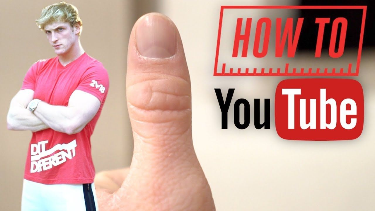 how to be a youtuberlogan paul version.