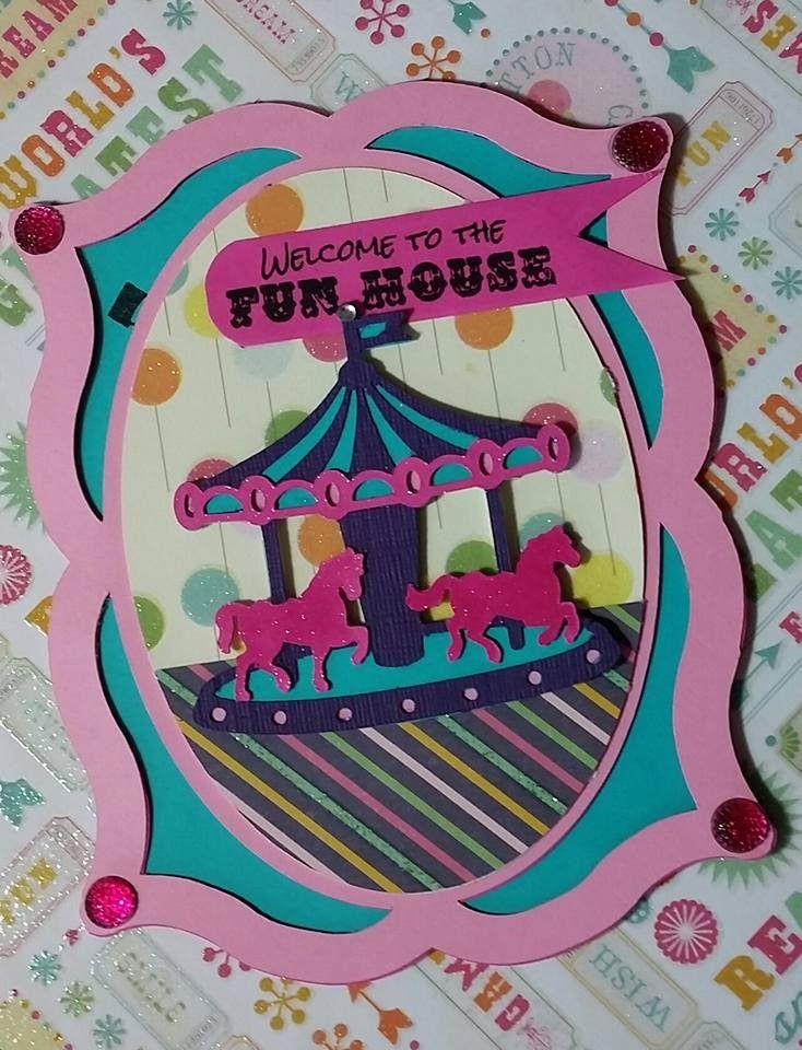 2016 Cricut Welcome to the FUN HOUSE