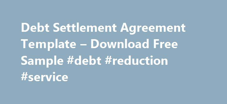 Debt Settlement Agreement Template  Download Free Sample Debt