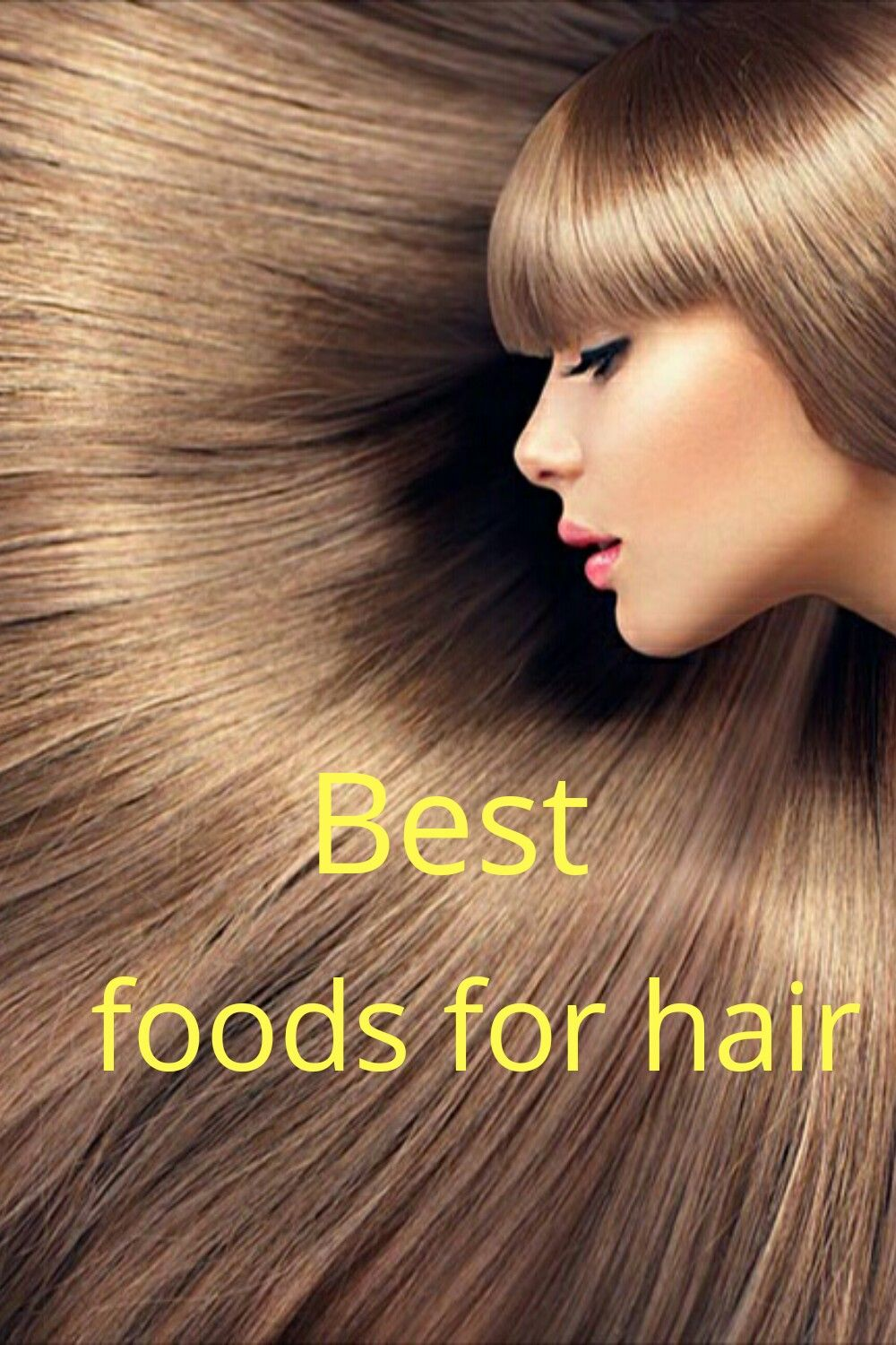 Best foods for hair to get super healthy hair.protien