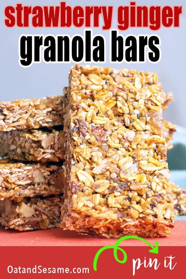 Strawberry Ginger Granola Bars Recipe Granola, Granola
