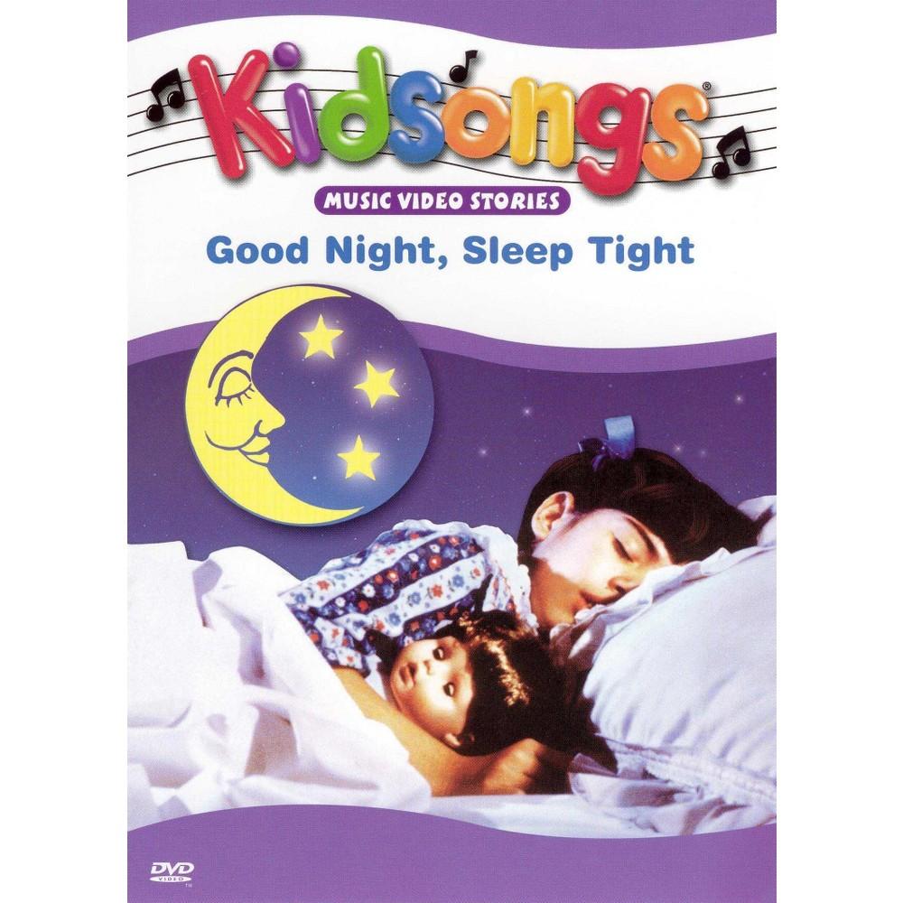 Kidsongs: Good Night, Sleep Tight (dvd_video) | Sleep tight and Products