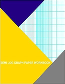 Semi Log Graph Paper Workbook  Divisions Long Axis By  Cycle