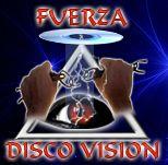 Fuerza Disco Vision