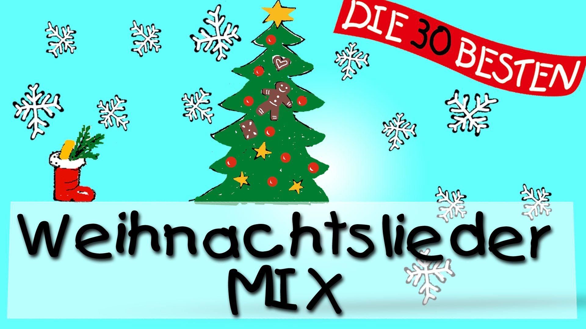 Der schönste Weihnachtslieder Mix || Kinderlieder | Weihnachten ...